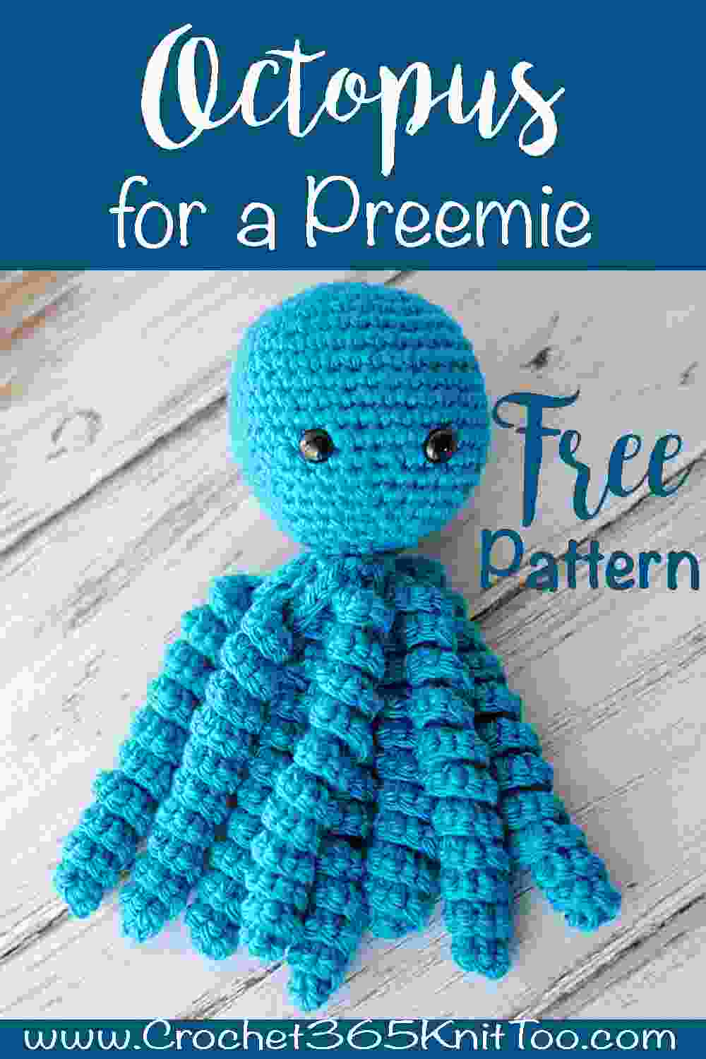 Crochet An Octopus For Preemies - Crochet 365 Knit Too