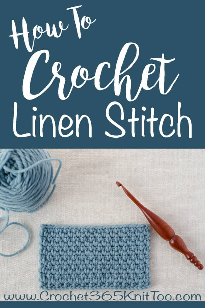 How to Crochet the Linen Stitch