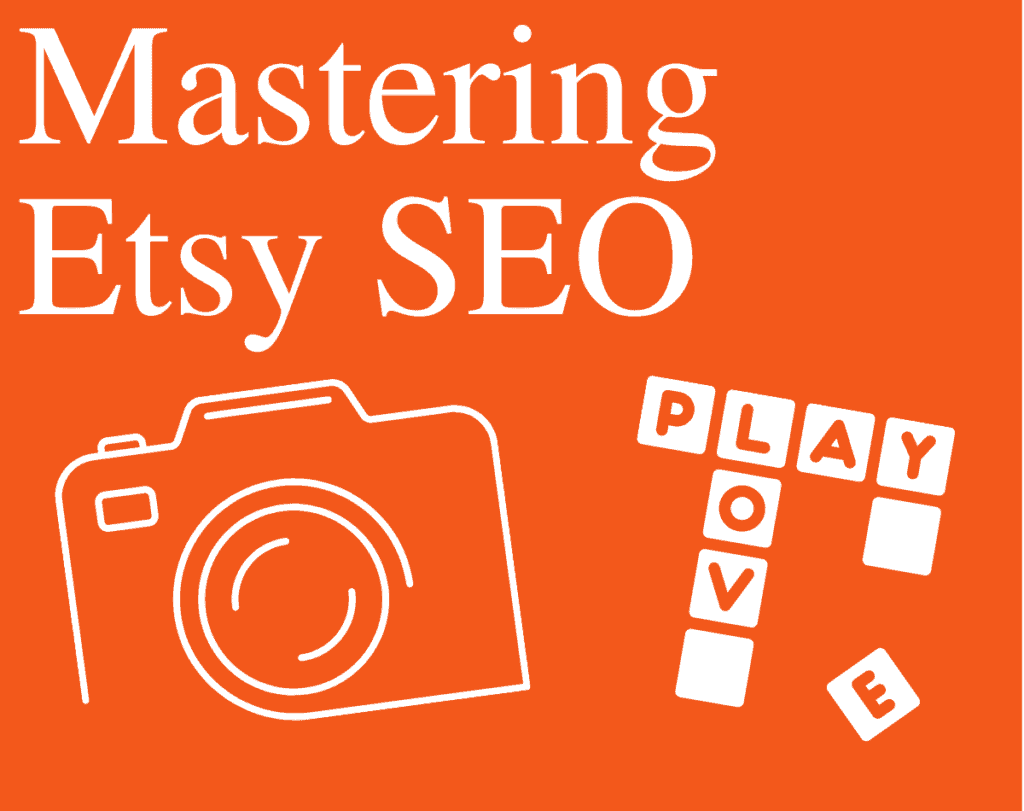 Orange and white graphic of Etsy SEO, camera and scrabble squares