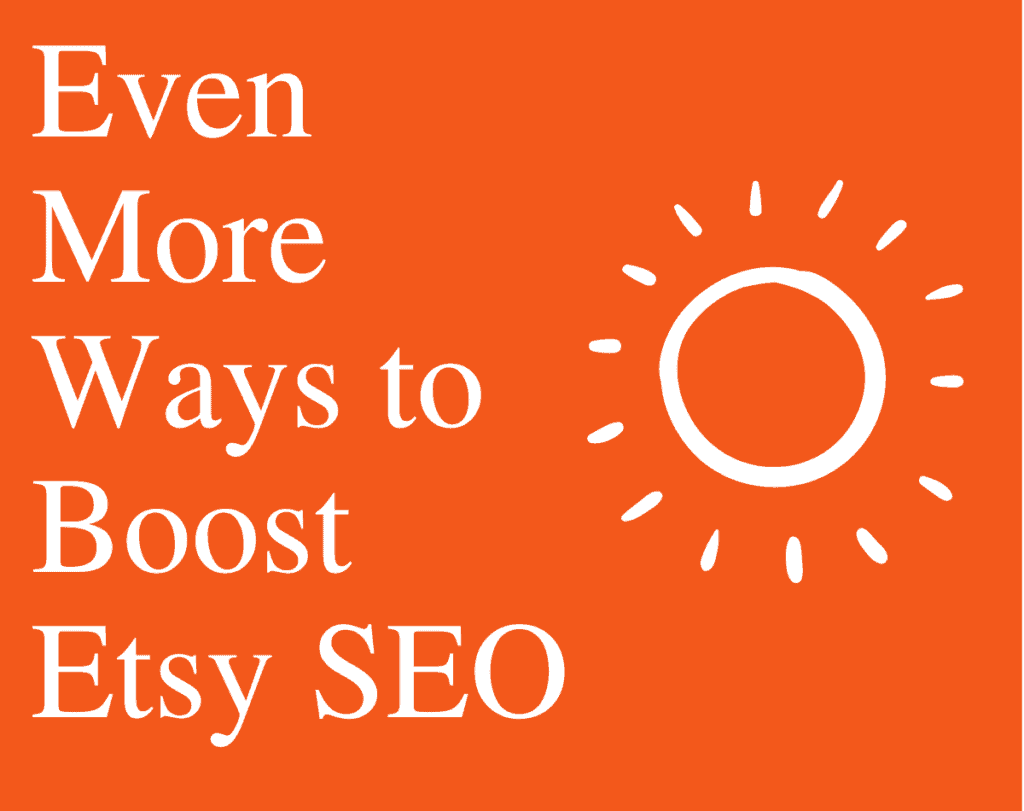 Orange and White Graphic of Ways to Boost Etsy SEO